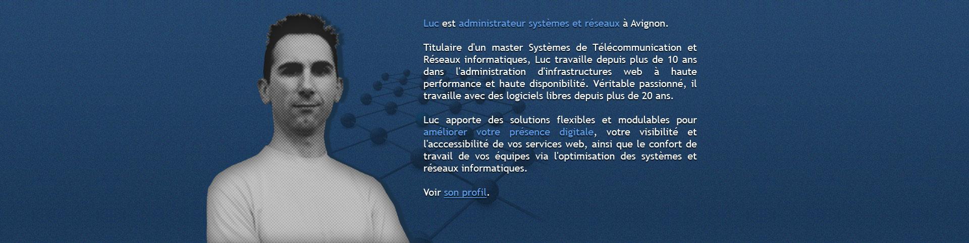 luc-administrateur-reseau